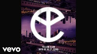 Video Yellow Claw - Both of Us (feat. Stor-I) (Audio) MP3, 3GP, MP4, WEBM, AVI, FLV Mei 2018