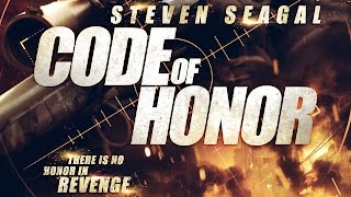 Nonton Code Of Honor  2016  Steven Seagal   Craig Sheffer Killcount Film Subtitle Indonesia Streaming Movie Download