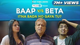Video Baap Vs Beta: Itna Bada Ho Gaya Tu? | Ft. Gagan Arora & Darshan Jariwala | The Timeliners MP3, 3GP, MP4, WEBM, AVI, FLV Januari 2019