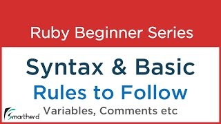 #4 Ruby Tutorial - Ruby Syntax&Basic Rules - Variables - Comments