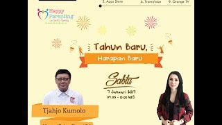Tips Parenting Happy Parenting with Novita Tandry Episode 1-2017 : Tahun Baru Harapan Baru