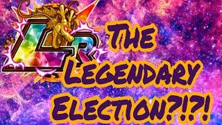 The Legendary Elections?!?! DragonBall Z Dokkan Battle