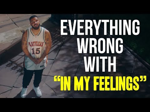 "Everything Wrong With Drake - ""In My Feelings"" Mp3"