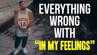 "Video Everything Wrong With Drake - ""In My Feelings"" MP3, 3GP, MP4, WEBM, AVI, FLV Juni 2019"