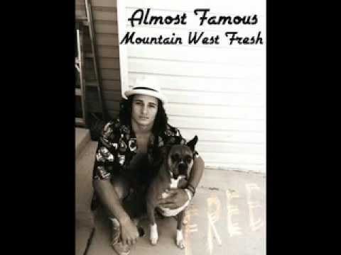 Almost Famous - Mountain West Fresh (видео)