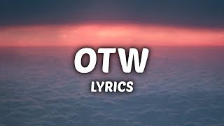 Khalid - OTW (Lyrics) ft. 6LACK, Ty Dolla $ign