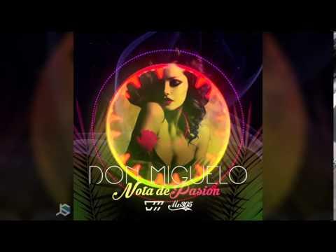 Don Miguelo - Nota De Pasion