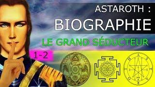 Video Ashtaroth Biographie - Le Seducteur (1-2) MP3, 3GP, MP4, WEBM, AVI, FLV November 2017