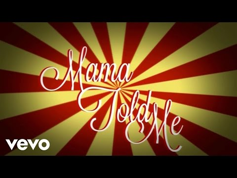 Mama Told Me - Lyric Video (Explicit)