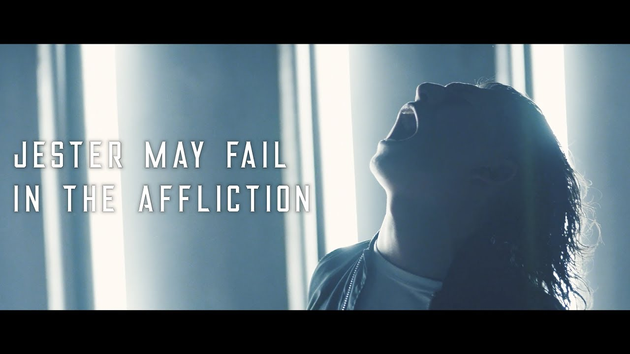 Jester May Fail - In The Affliction