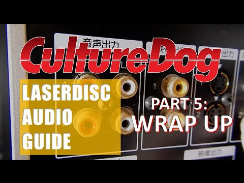 LaserDisc Audio Guide – Part 5: Wrap Up - Cables, THX, DD EX, MUSE and More