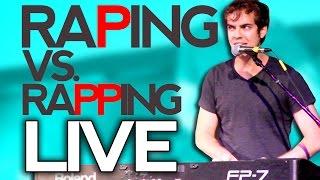JACK DOUGLASS RAPING VS. RAPPING LIVE!