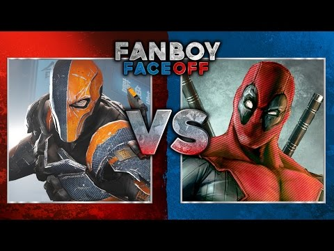 faceoff - Deathstroke vs Deadpool: Fanboy Faceoff Subscribe Now! ▻ http://bit.ly/SubClevverMovies You asked for it and we're bringing it to you! Two of the deadliest assassins in the comic book universe...