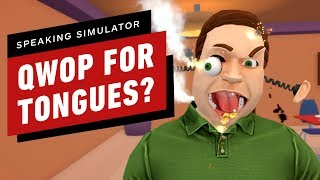 Speaking Simulator Is QWOP for Tongues by IGN