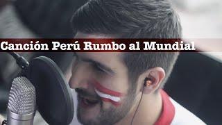 Canción Para La Selección Peruana-Rusia 2018 / Martín Tremolada