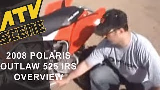 6. 2008 Polaris Outlaw 525 IRS & 450MXR Overview