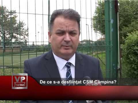 De ce s-a desfiinţat CSM Câmpina?