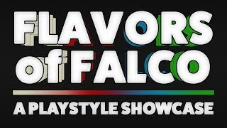 Flavors of Falco – A Falco Playstyle Showcase