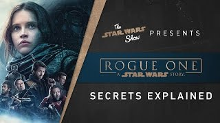 VIDEO: Rogue One Secrets Revealed by Lucas Film Story Group