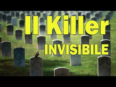 il killer invisibile negli alimenti ed anche intorno a noi!