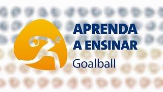 Aprenda a Ensinar: goalball