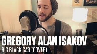 Gregory Alan Isakov-Big Black Car (Cover)