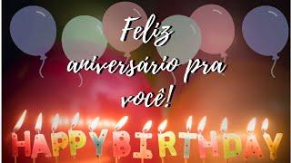 Msg de aniversário - Feliz Aniversário pra Você
