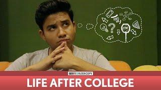 Video FilterCopy   Life After College   Ft. Aniruddha Banerjee MP3, 3GP, MP4, WEBM, AVI, FLV Mei 2018