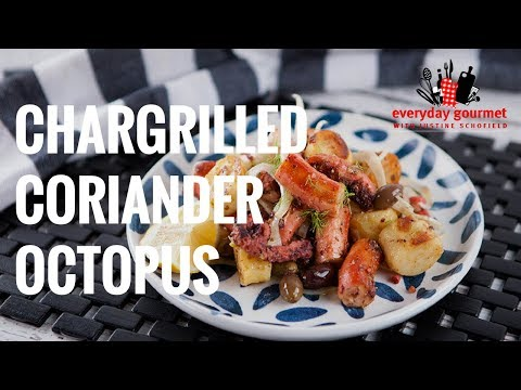 Chargrilled Coriander Octopus | Everyday Gourmet S7 E42