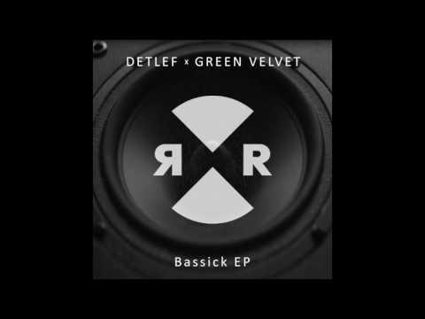 Detlef & Green Velvet  - Alright