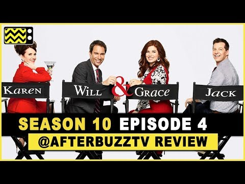 Will and Grace Season 10 Episode 4 Review & After Show