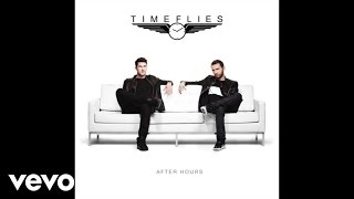 Timeflies - Somebody Gon Get It (Audio) ft. T-Pain