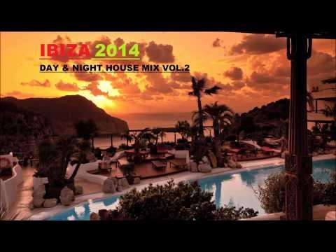 IBIZA 2014 Day & Night House & Tech Mix Vol.2