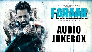Nonton Faraar - Gippy Grewal Full Songs Jukebox | Bohemia | Jazzy B | Ranjit Bawa | Rahat Fateh Ali Khan Film Subtitle Indonesia Streaming Movie Download