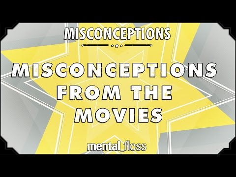 Misconceptions from the Movies
