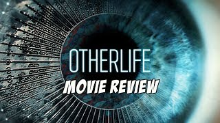 Nonton Otherlife  2017  Movie Review Film Subtitle Indonesia Streaming Movie Download