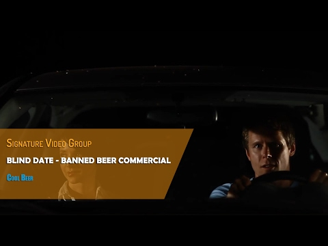 Blind Date – Hilarious Commercial | Cool Beer 2010