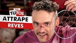 Video TUTO ATTRAPE-REVES MP3, 3GP, MP4, WEBM, AVI, FLV Oktober 2017