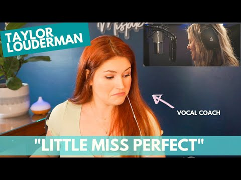 """TAYLOR LOUDERMAN """"Little Miss Perfect"""" - Vocal coach reacts"""
