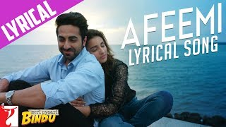 Nonton Lyrical  Afeemi Song With Lyrics   Meri Pyaari Bindu   Ayushmann   Parineeti   Kausar Film Subtitle Indonesia Streaming Movie Download