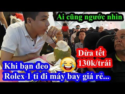Thử đeo Rolex 1 tỉ đi máy bay giá rẻ qua Thái Lan ăn tết và cái kết bị chém trái dừa 130k - Thời lượng: 25:39.