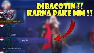 Video DIBACOTIN DI RANK KARNA PAKE MM ! - Mobile Legends Indonesia MP3, 3GP, MP4, WEBM, AVI, FLV Oktober 2017