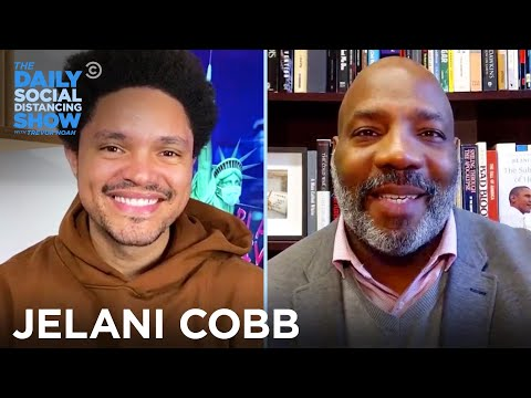 Jelani Cobb - Preventing Another Trump & Improving Policing | The Daily Social Distancing Show
