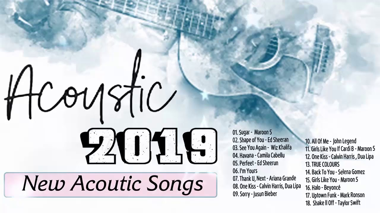 New Acoustic Popular Songs 2019 – Romantic Guitar Songs – Best English Acoustic Love Song