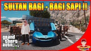 Video GTA V MOD IDUL ADHA - SULTAN BAGI SAPI GRATIS !! MP3, 3GP, MP4, WEBM, AVI, FLV Juli 2018