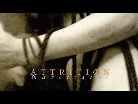 ATTRITION - Narcissist