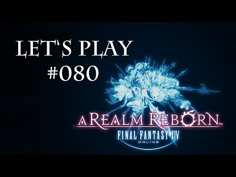 Let's Play Final Fantasy XIV ARR – #080 Lightning Returns Event (Part 3 / Deutsch)