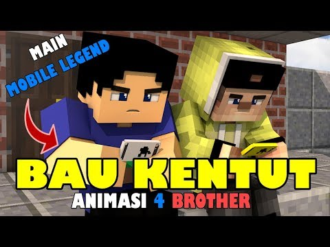 BAU KENTUT.!! ANIMASI LUCU 4 BROTHER | ANIMASI MINECRAFT INDONESIA