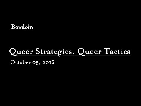 """Queer Strategies, Queer Tactics"""