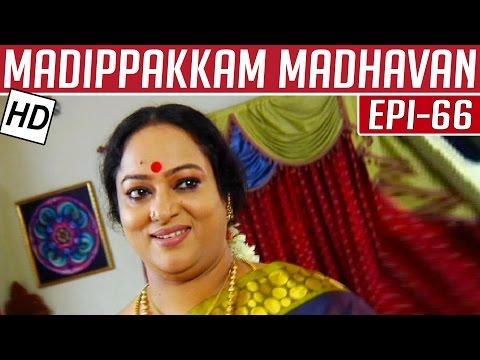 Madippakkam-Madhavan-Epi-66-19-02-2014-Kalaignar-TV
